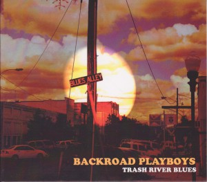 Backroad Playboys. 2013